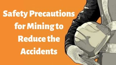 Safety Precautions for Mining to Reduce the Accidents